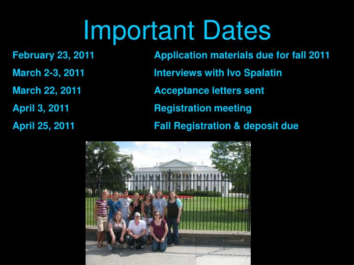 February 23, 2011Application materials due for fall 2011