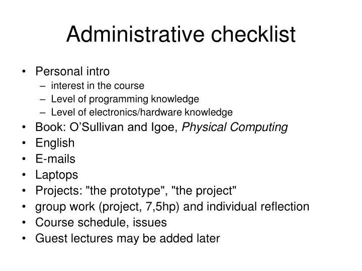 Administrative checklist