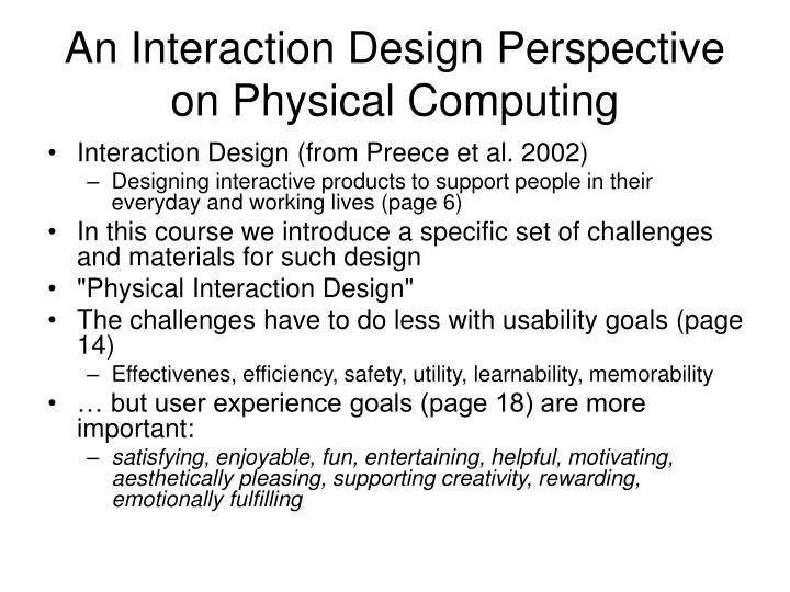 An Interaction Design Perspective on Physical Computing