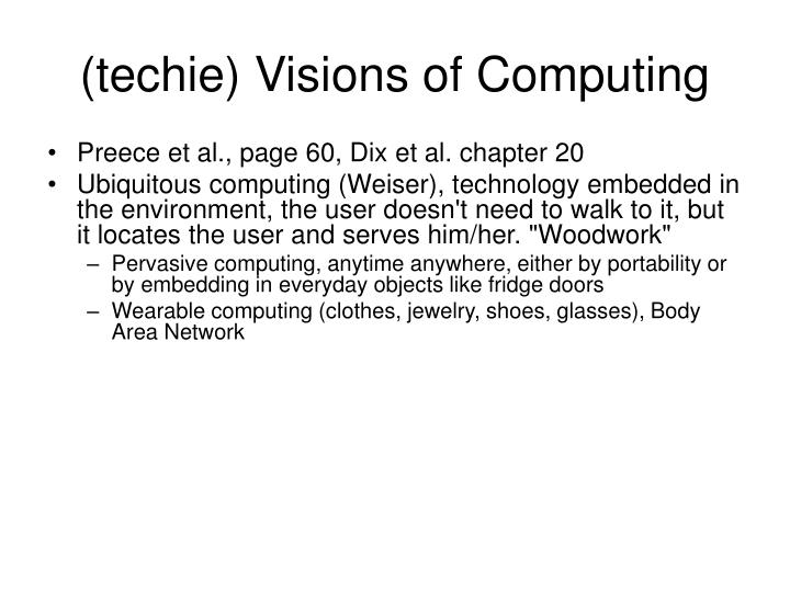 (techie) Visions of Computing