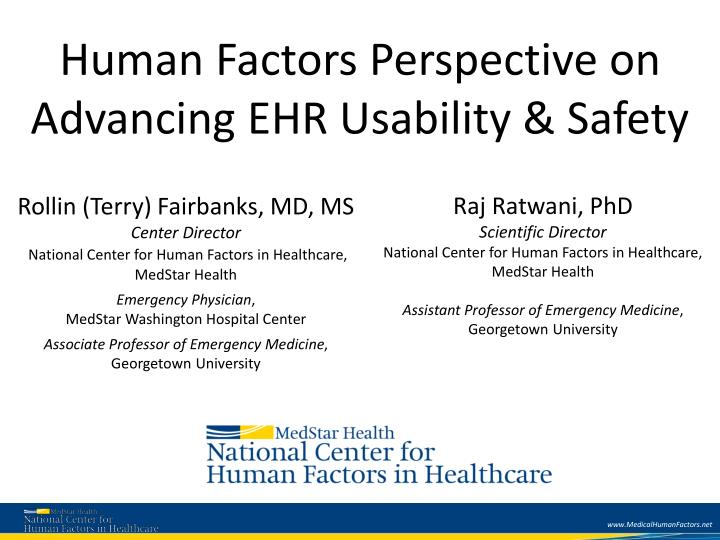 Human Factors Perspective on Advancing EHR Usability & Safety