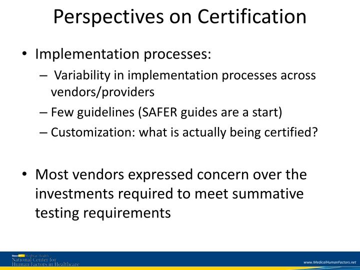 Perspectives on Certification