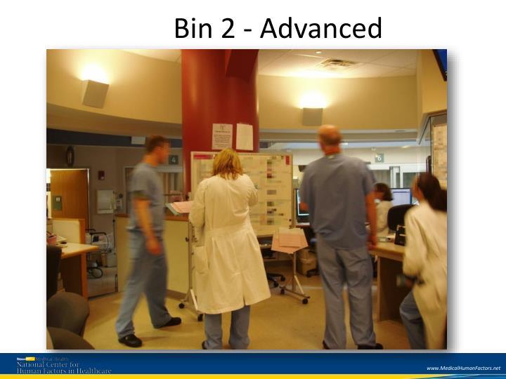 Bin 2 - Advanced