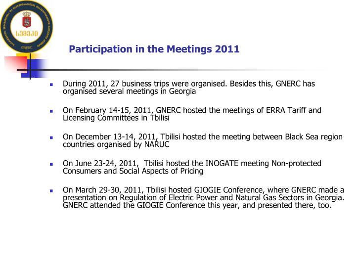 Participation in the Meetings