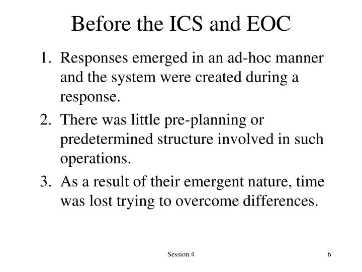 Before the ICS and EOC