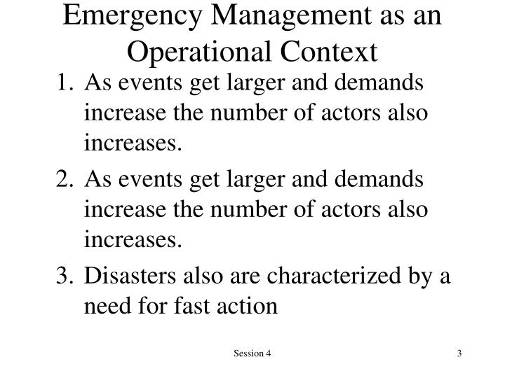 Emergency Management as an Operational Context
