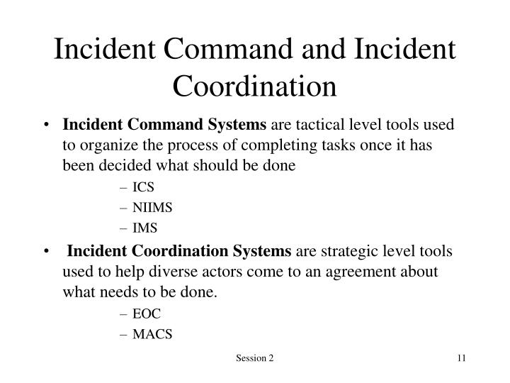 Incident Command and Incident Coordination