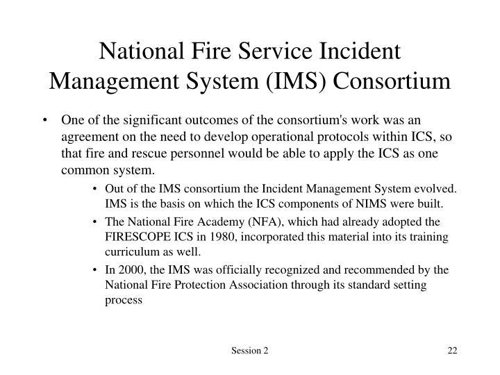 National Fire Service Incident Management System (IMS) Consortium