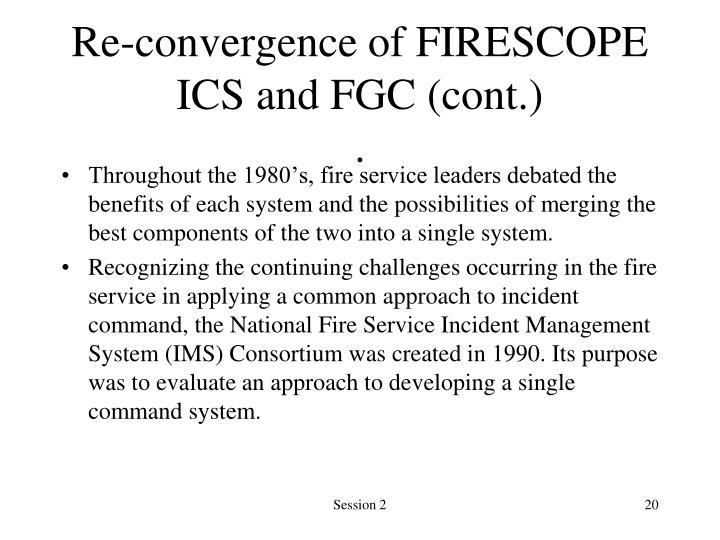 Re-convergence of FIRESCOPE ICS and FGC (cont.)