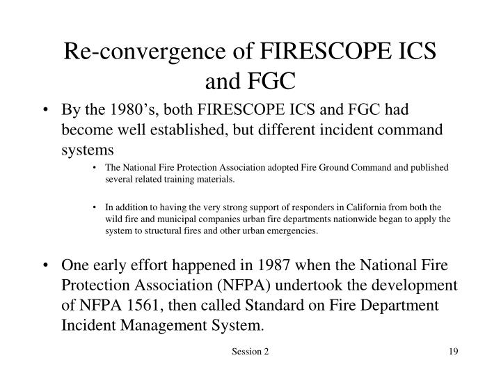 Re-convergence of FIRESCOPE ICS and FGC