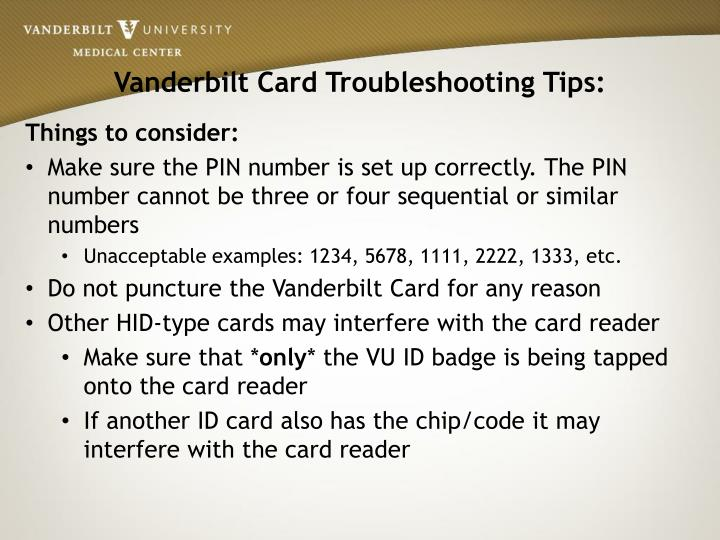 Vanderbilt Card Troubleshooting Tips: