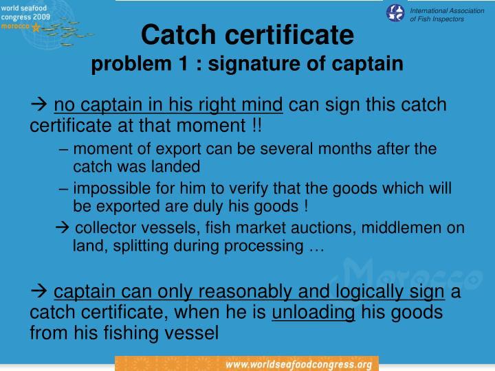 Catch certificate