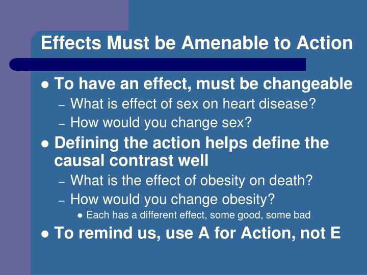 Effects Must be Amenable to Action