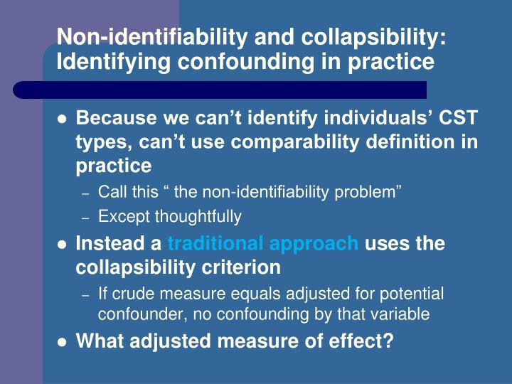 Non-identifiability and collapsibility: