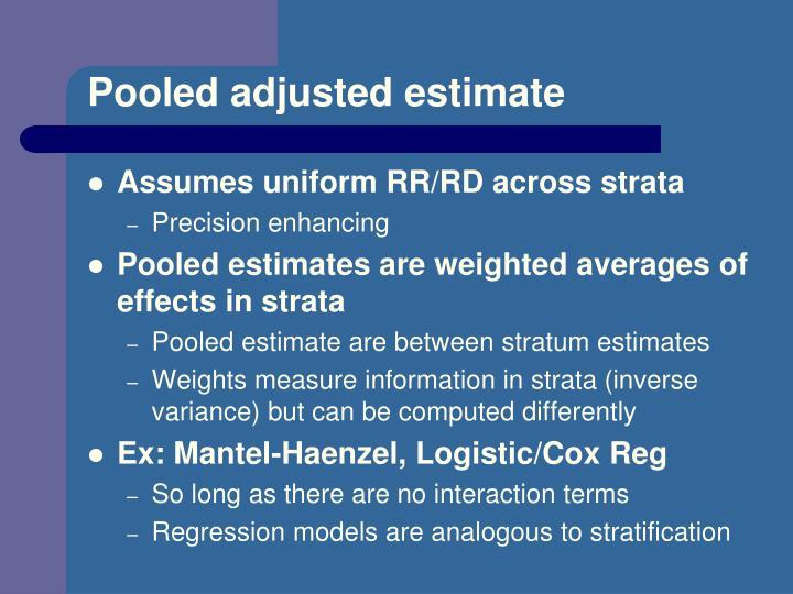 Pooled adjusted estimate