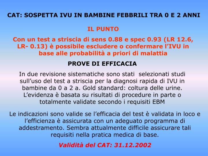 CAT: SOSPETTA IVU IN BAMBINE FEBBRILI TRA 0 E 2 ANNI