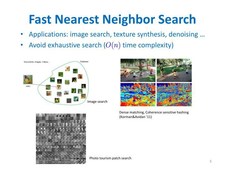 Fast Nearest Neighbor Search