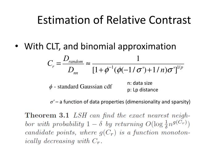 Estimation of Relative Contrast