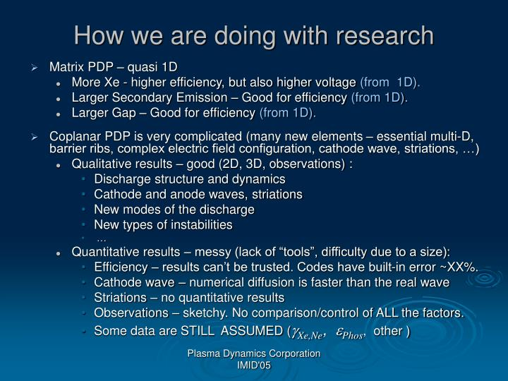 How we are doing with research