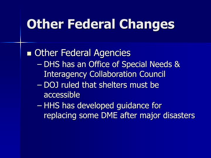 Other Federal Changes