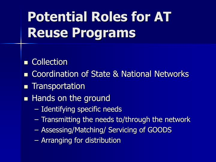 Potential Roles for AT Reuse Programs
