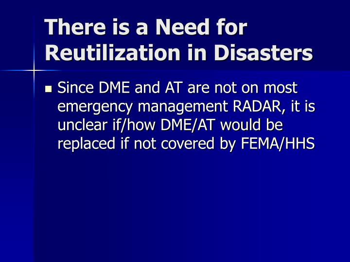 There is a Need for Reutilization in Disasters