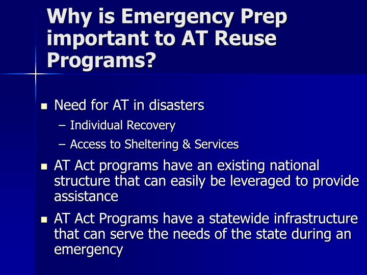 Why is Emergency Prep important to AT Reuse Programs?