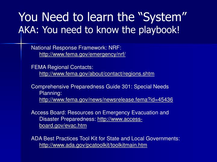 """You Need to learn the """"System"""""""