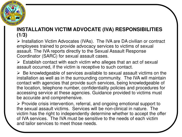 INSTALLATION VICTIM ADVOCATE (IVA) RESPONSIBILITIES (1/3)