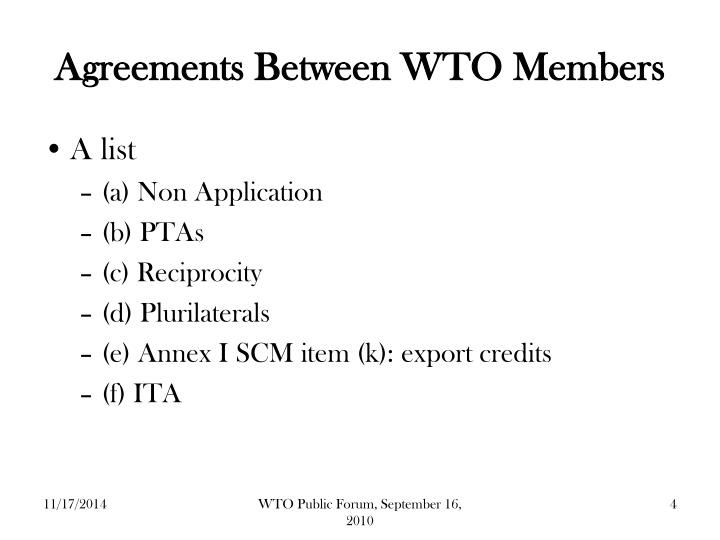 Agreements Between WTO Members