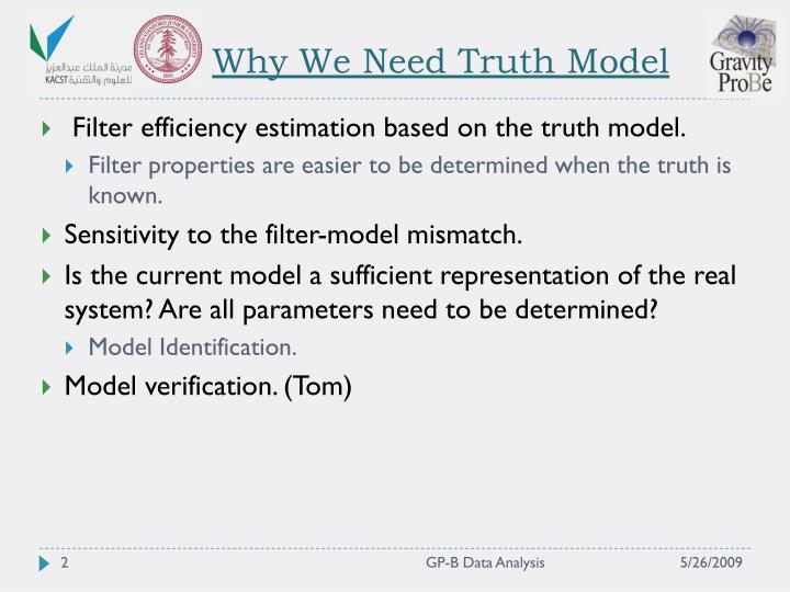 Why we need truth model