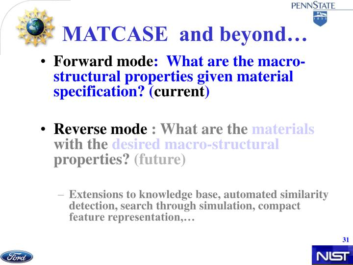 MATCASE  and beyond…