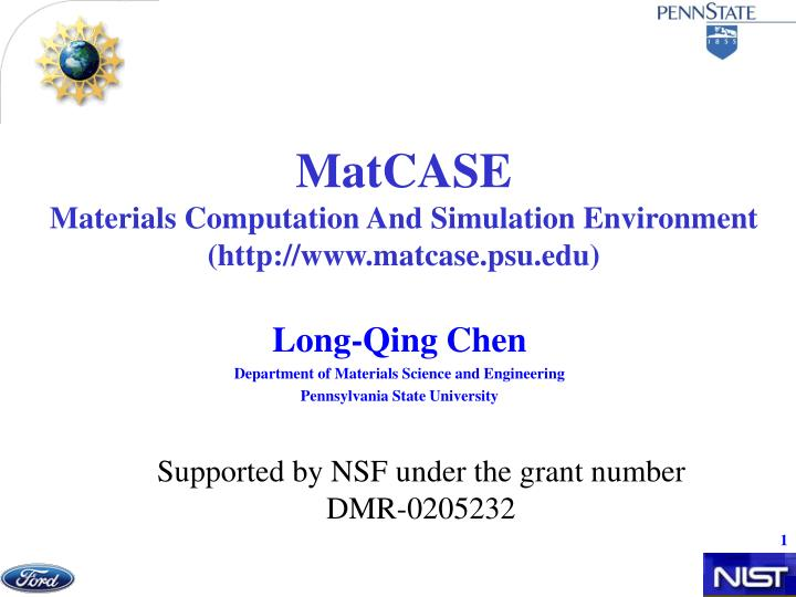 matcase materials computation and simulation environment http www matcase psu edu