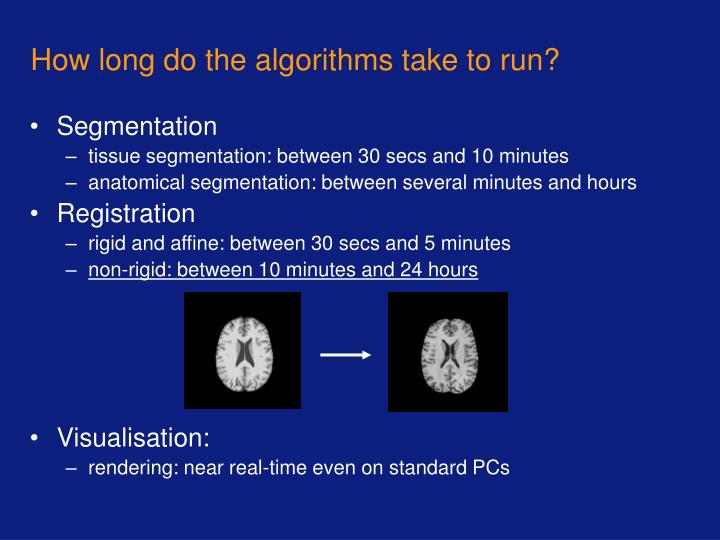 How long do the algorithms take to run?