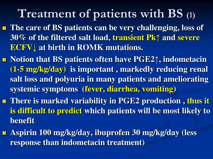 Treatment of patients with BS