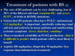 treatment of patients with bs 1