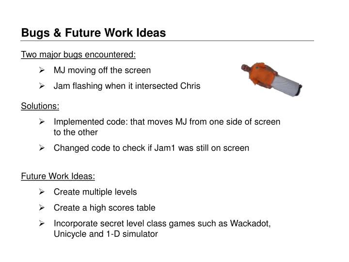 Bugs & Future Work Ideas