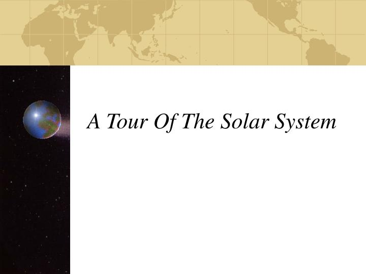 a tour of the solar system