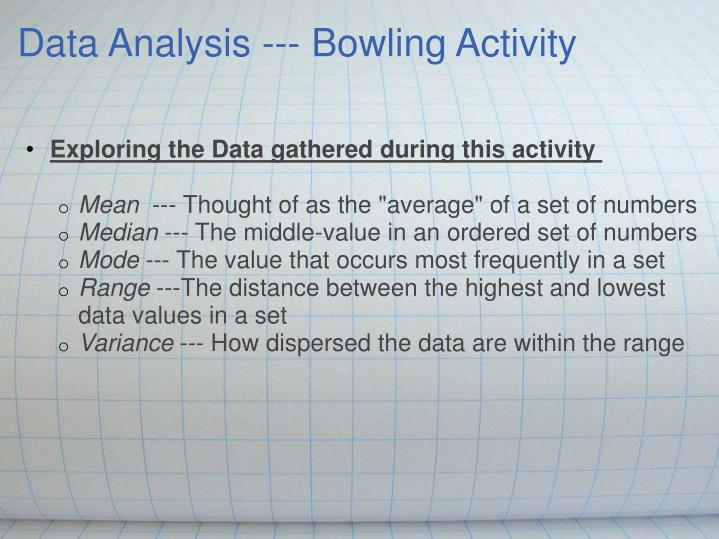 Data Analysis --- Bowling Activity