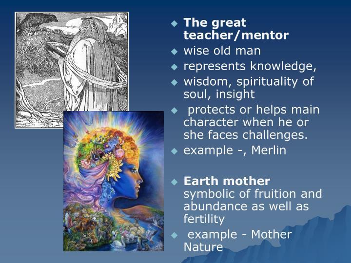 The great teacher/mentor