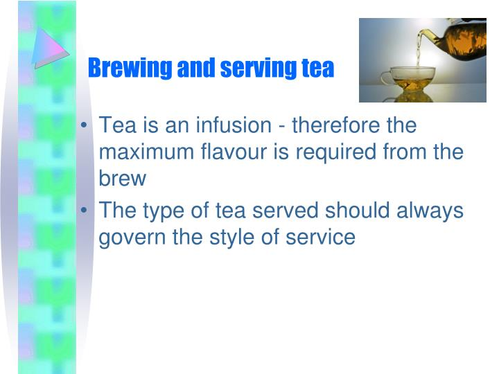 Brewing and serving tea