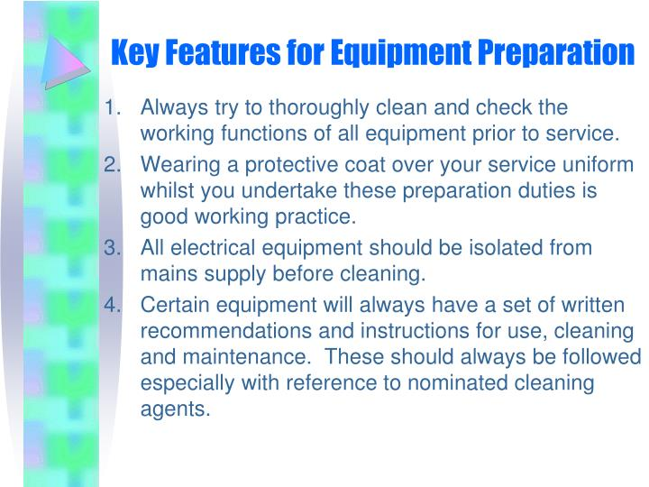 Key Features for Equipment Preparation