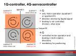 1q controller 4q servocontroller