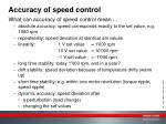 accuracy of speed control