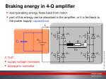 braking energy in 4 q amplifier