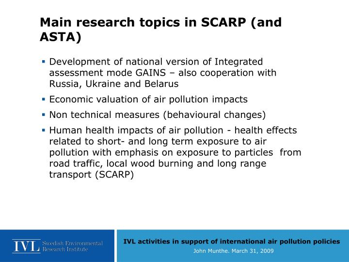 Main research topics in SCARP (and ASTA)