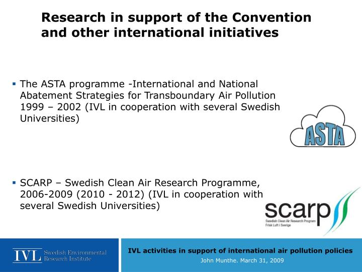 Research in support of the Convention and other international initiatives