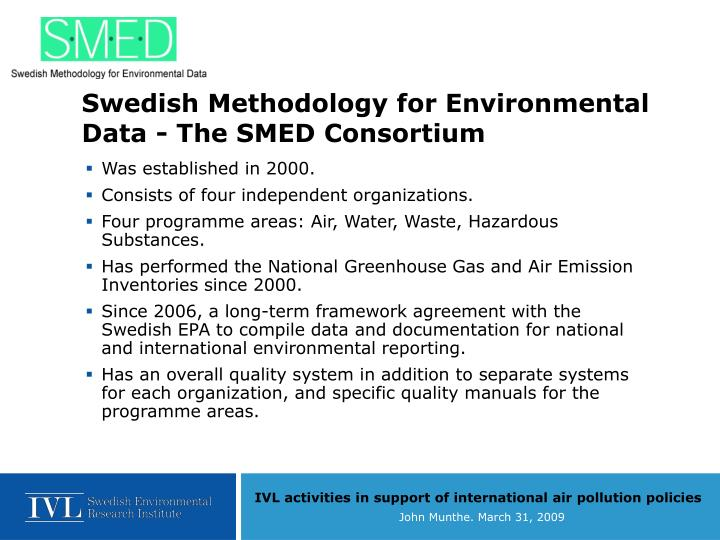 Swedish Methodology for Environmental Data - The SMED Consortium