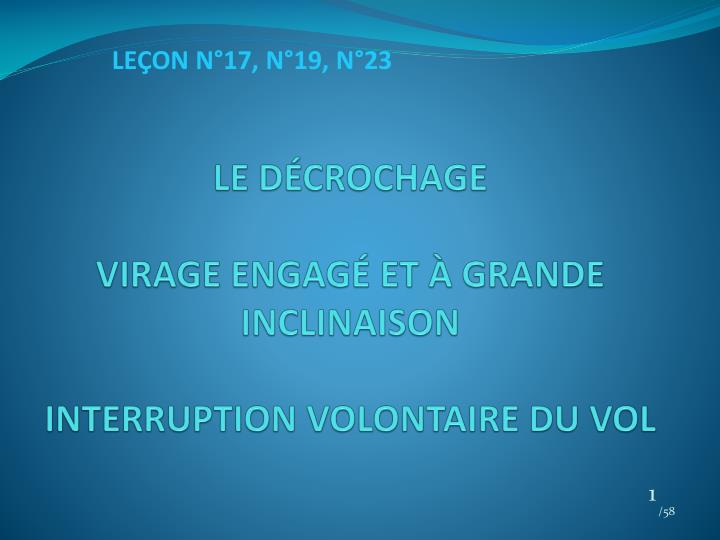 Le d crochage virage engag et grande inclinaison interruption volontaire du vol
