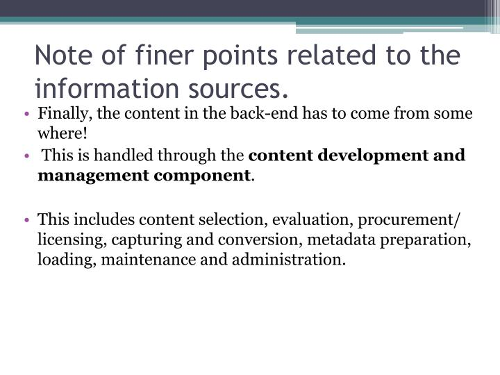Note of finer points related to the information sources.